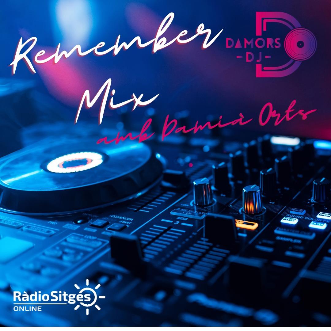 Remember Mix amb Damià Orts